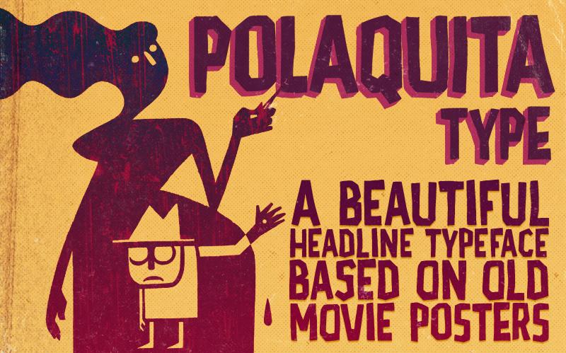 AD Polaquita - Headline Typeface